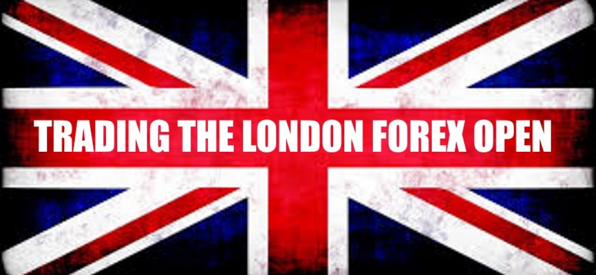 TRADING-THE-LONDON-FOREX-OPEN